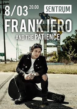 FRANK IERO and the PATIENCE