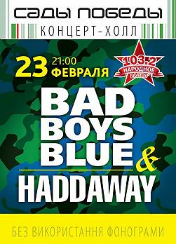 BAD BOYS BLUE & HADDAWAY