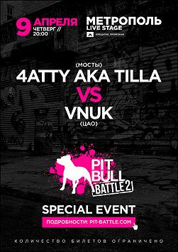 Pit Bull battle 2 (special event)