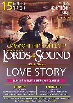 Lords of the Sound «Love Story» в Киеве